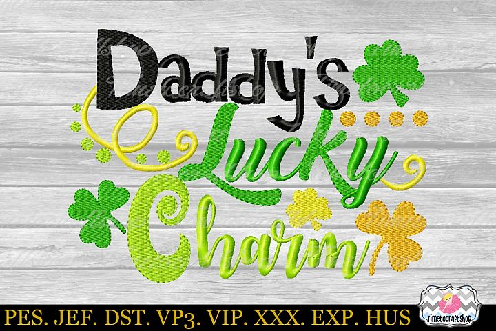 St Patricks Day Daddys Lucky Charm Embroidery