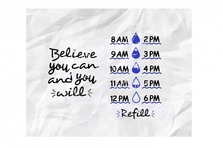Water Tracker Svg, Believe You Can And You Will Svg