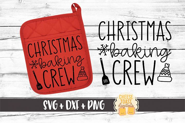 Christmas Baking Crew - Oven Mitt SVG PNG DXF Cut Files