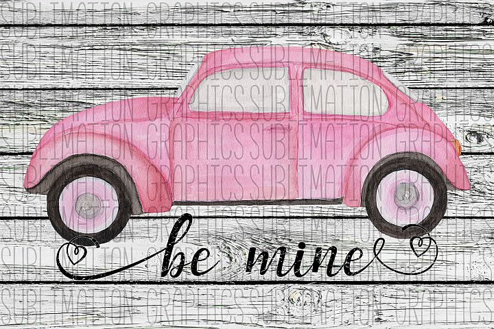 Be Mine Sublimation Digital Download