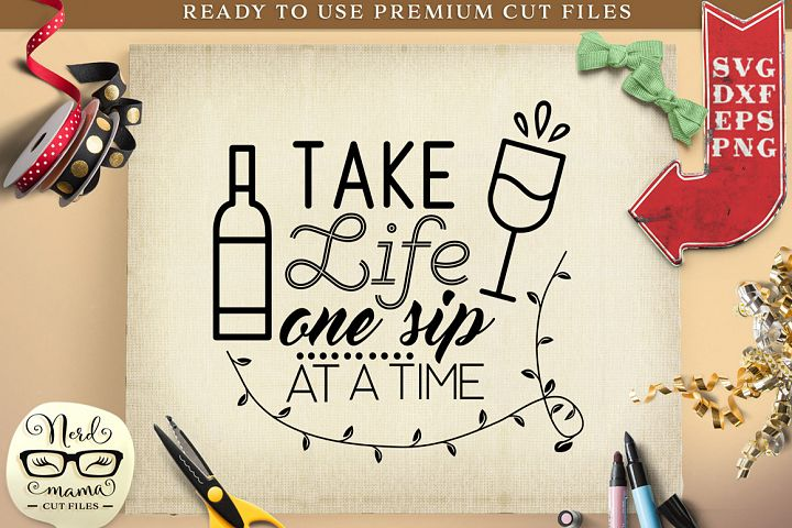 One Sip at a Time SVG Cut File