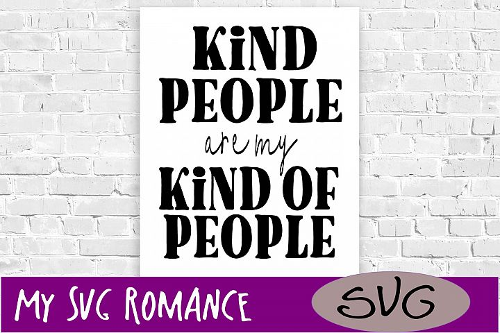 Kind of People Are My Kind of People SVG DXF PNG EPS