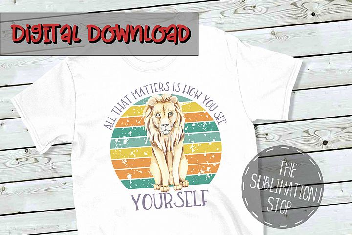 Lion Circle Design Quote - PNG File - Sublimation Design