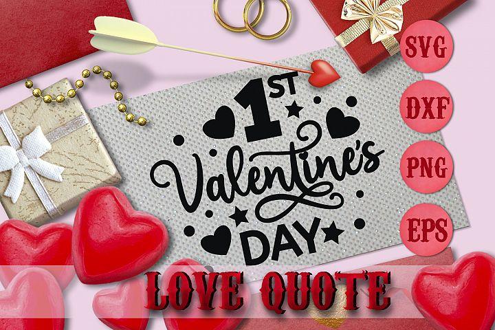 FIRST VALENTINES DAY quote Valentine svg Love SVG