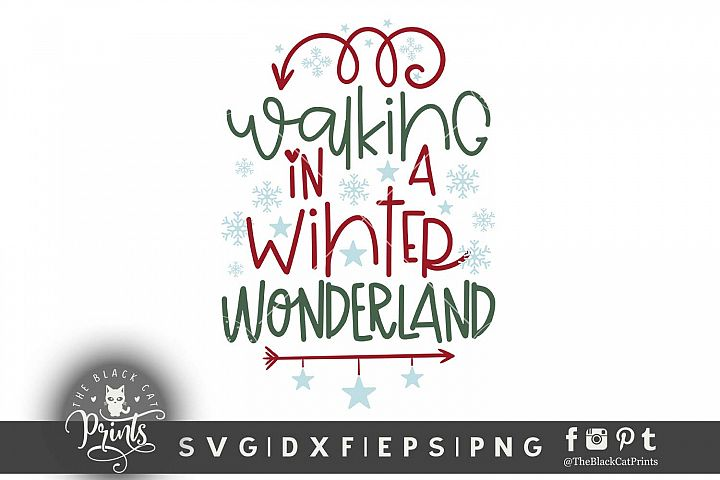 Walking In A Winter Wonderland SVG DXF EPS PNG Christmas svg