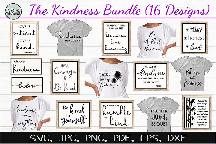 The Kindness SVG Bundle, Sublimation PNGs, and Printables