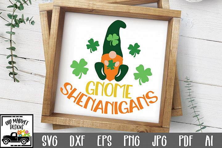 Gnome Shenanigans SVG Cut File - St. Patricks Day SVG DXF