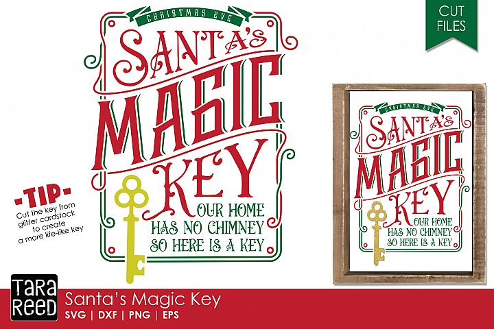 Santas Magic Key - Christmas SVG and Cut Files for Crafters