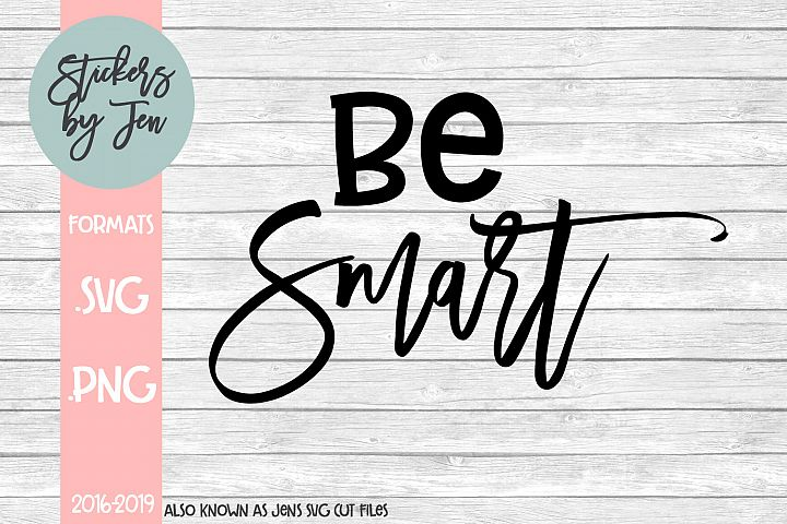 Be Smart SVG Cut File