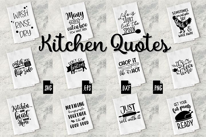 Funny Kitchen Quotes Bundle - SVG, EPS, DXF, PNG