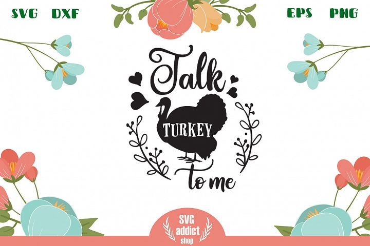 Talk turkey to me SVG Cut File