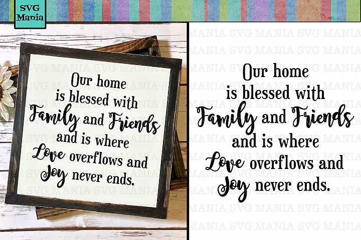 Family Quote SVG File, Blessed Home SVG, Joy and Love SVG
