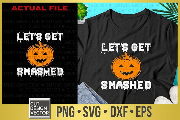 Lets Get Smashed SVG