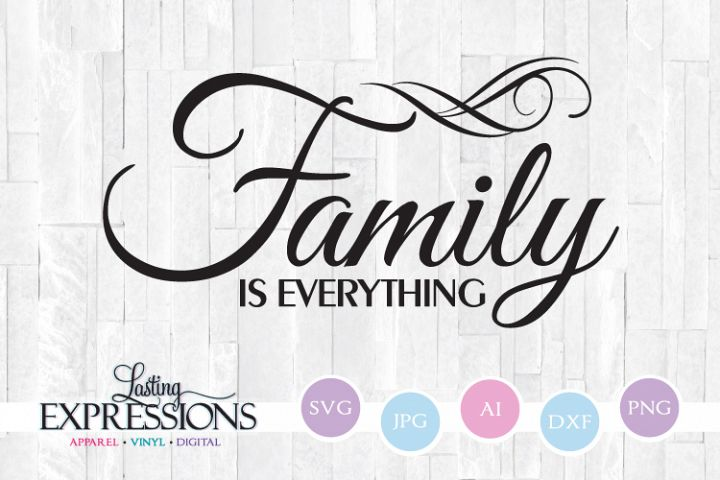 Family is everything // SVG Quote Design
