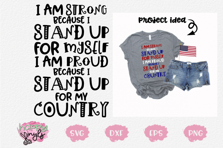 I Stand Up for Myself and My Country - A Military SVG