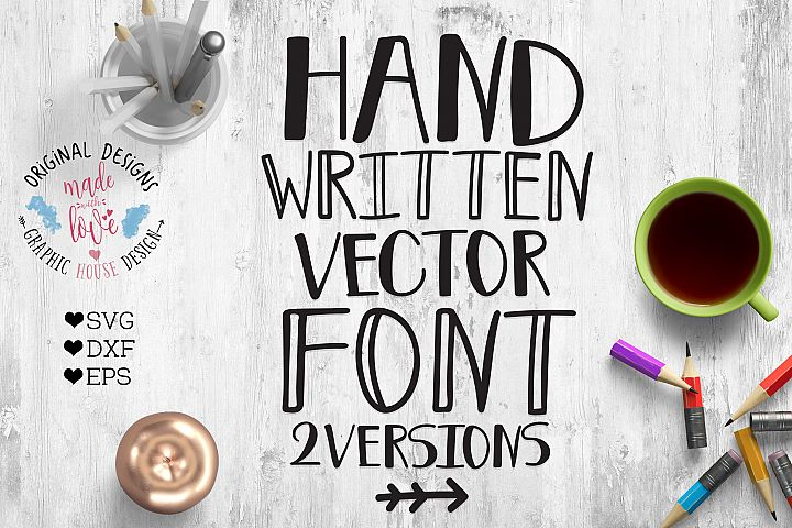 Handwritten Vector Font for Crafters SVG, DXF, EPS
