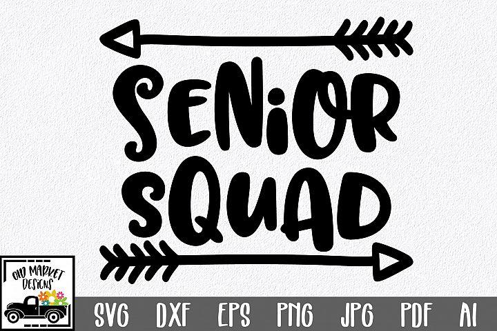 Senior Squad SVG Cut File - Graduation SVG DXF EPS PNG JPG