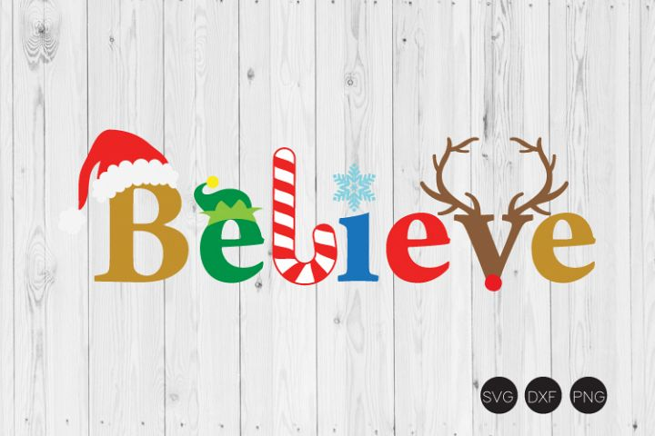 Believe SVG, Believe Christmas SVG