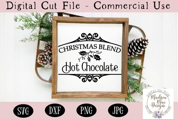 Christmas Blend Hot Chocolate SVG, Christmas Sign SVG