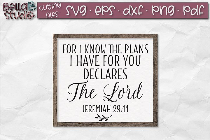 Jeremiah 29 SVG, For I know the plans I have for you SVG