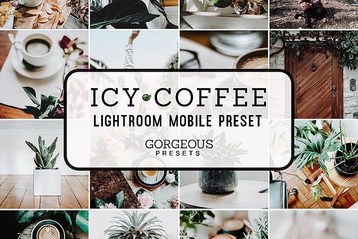 Mobile Lightroom Preset ICY COFFEE