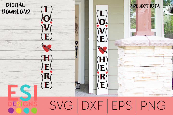 Valentines Porch Sign SVG  Love Grows Here