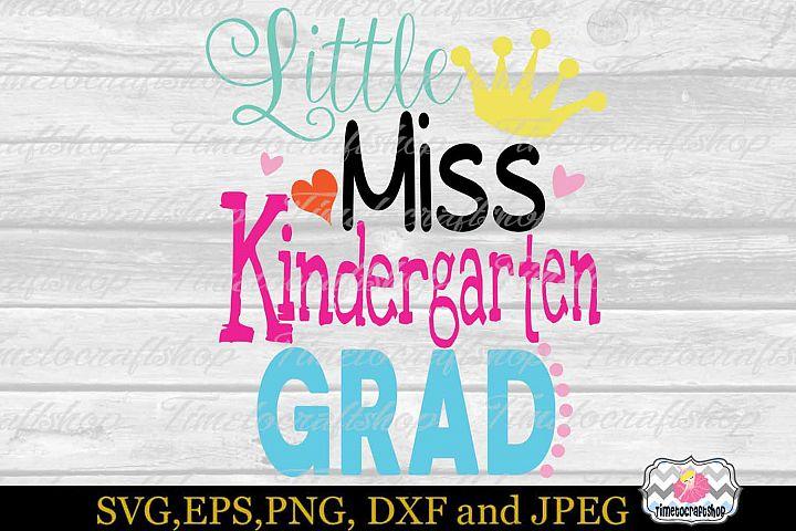 SVG, Dxf, Eps & Png Little Miss Kindergarten Grad