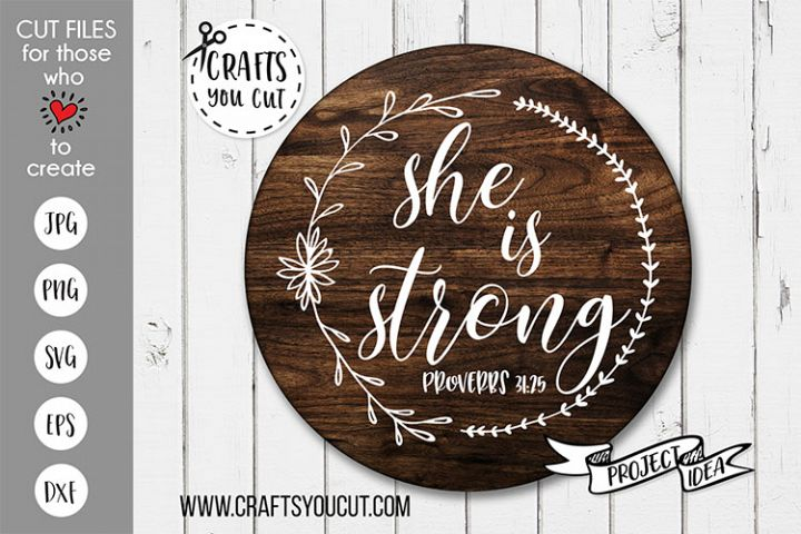 She Is Strong - A Christian SVG Cut File