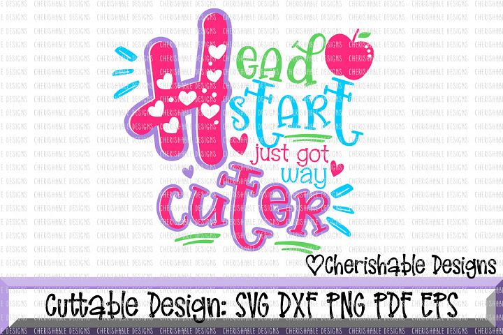 Headstart svg, School svg,Back to School svg, Just Got Way Cuter Svg, Last day of School svg, svg pattern, Cricut instant download