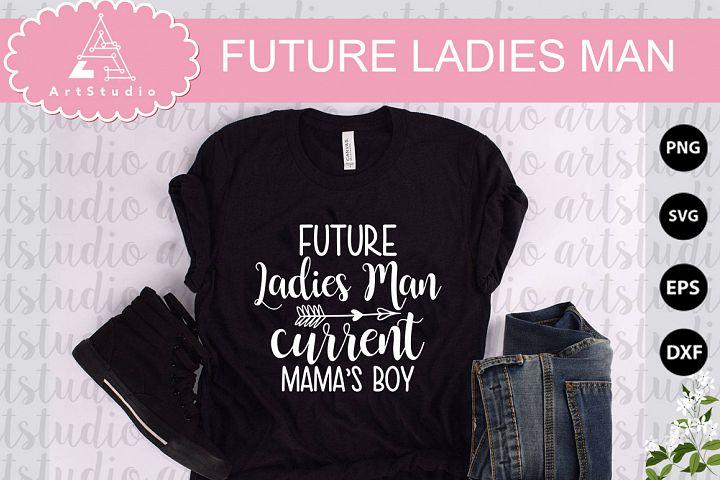 Future ladies man INSTANT DOWNLOAD!