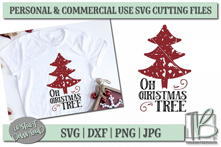 Grunge SVG Cut File, Oh Christmas Tree SVG