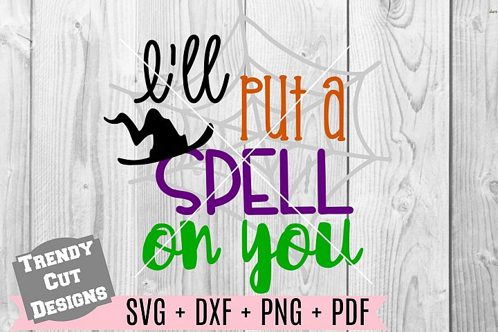 Ill put a Spell on you SVG DXF PDF PNG