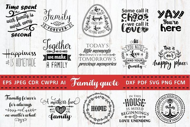 Love Family Quotes. SVG bundle