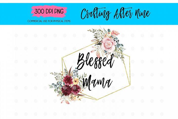 Big Sister FloraBlessed Mama Floral Sublimation Designs, Mot