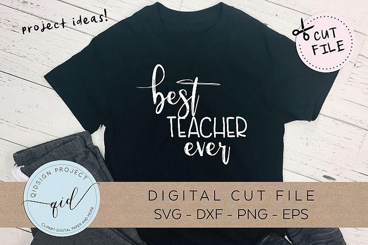 Best Teacher Ever SVG DXF PNG EPS
