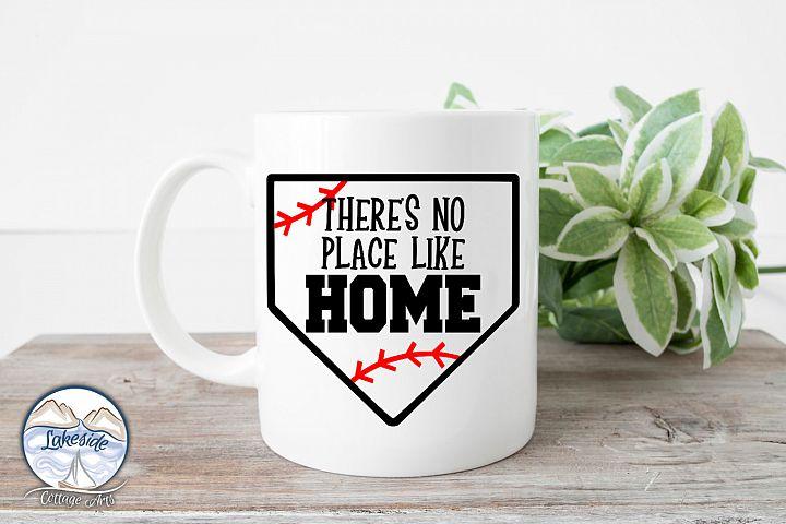 Theres No Place Like Home - Baseball SVG Design