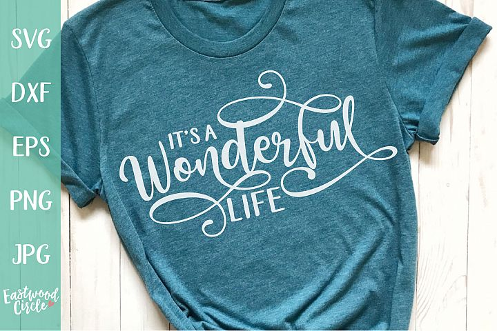 Its a Wonderful Life - Christmas SVG File