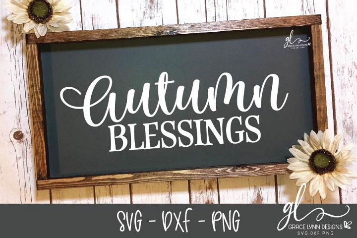 Autumn Blessings - Thanksgiving Cut File - SVG, DXF & PNG