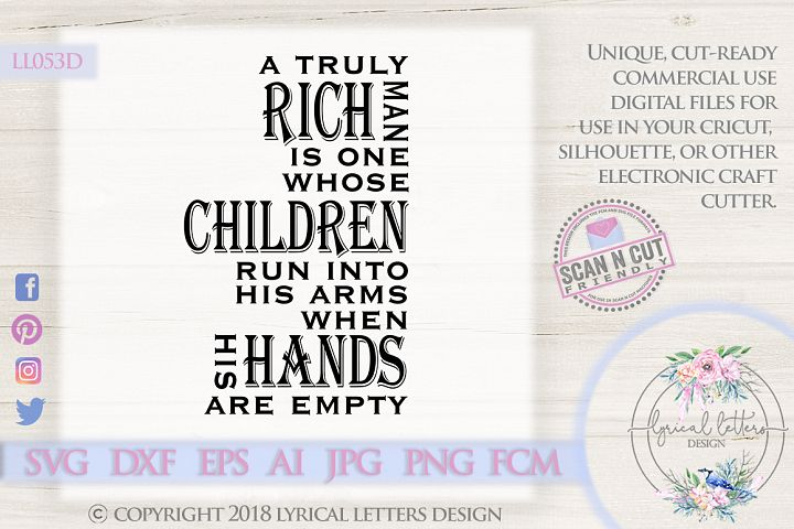 Truly Rich Man Fathers Day Quote SVG DXF FCM LL053D