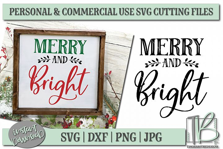 Merry and Bright SVG, Christmas Sign Cut File