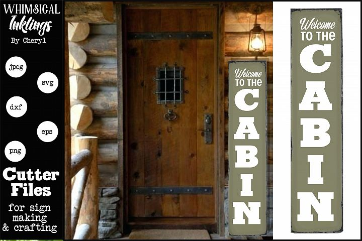 Welcome To The Cabin-Vertical SVG