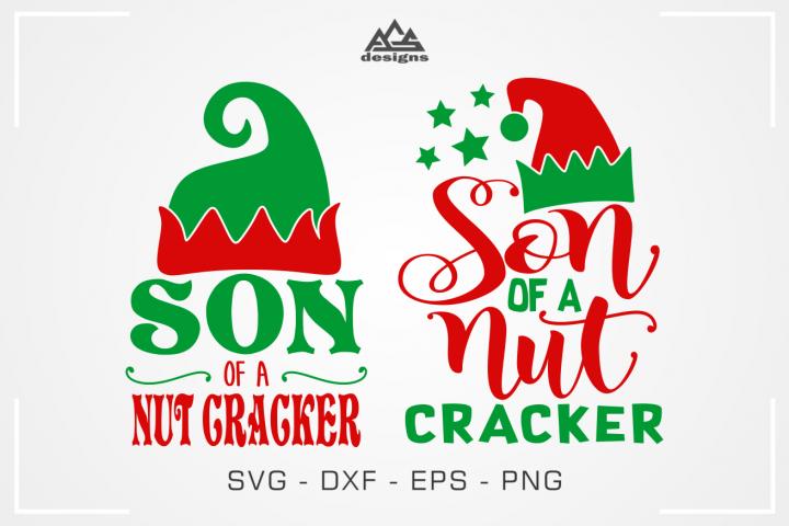 Son of a Nut Cracker Christmas Svg Design