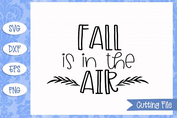 Fall is in the air SVG File