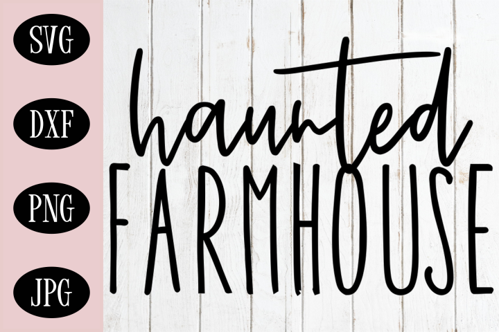Haunted Farmhouse SVG |Halloween SVG Sign Digital Cut File