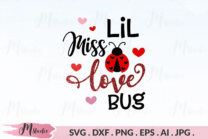Lil Miss Love Bug svg.