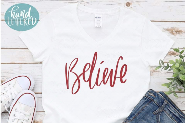 Believe svg, hand written svg, handwriting cut file
