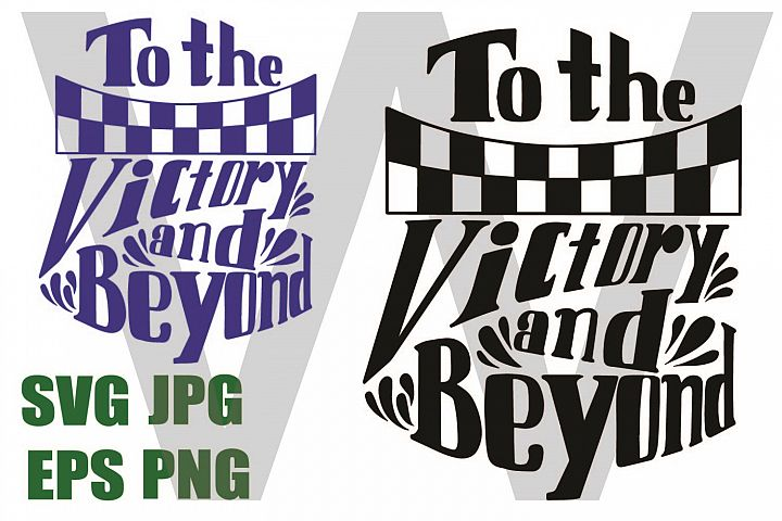 To the Victory Badge - SVG PNG JPG EPS
