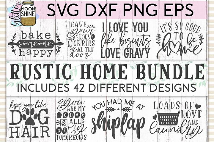 Rustic Home Bundle of 42 SVG DXF PNG EPS Cutting Files