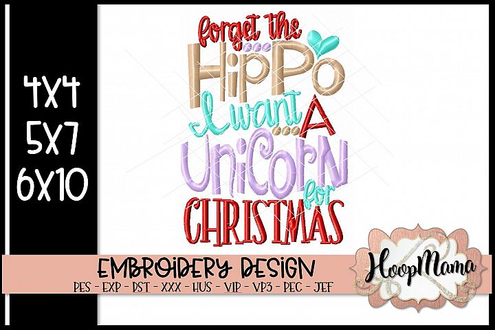 Forget The Hippo I Want A Unicorn For Christmas - Christmas