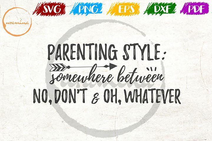 Parenting Style Kids Room SVG PDF PNG